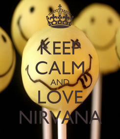 Poster: KEEP CALM AND LOVE NIRVANA