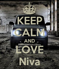 Poster: KEEP CALM AND LOVE Niva