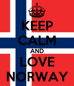Poster: KEEP CALM AND LOVE NORWAY