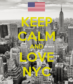 Poster: KEEP CALM AND LOVE NYC