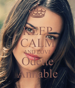 Poster: KEEP CALM AND LOVE Odette Annable