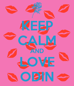 Poster: KEEP CALM AND LOVE ODIN