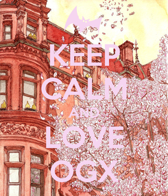 Poster: KEEP CALM AND LOVE OGX