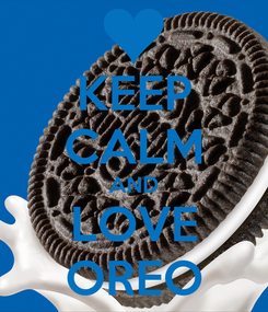 Poster: KEEP CALM AND LOVE OREO