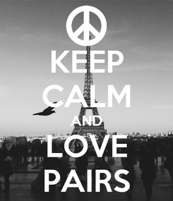 Poster: KEEP CALM AND LOVE PAIRS