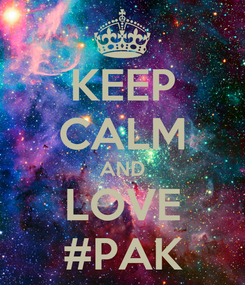 Poster: KEEP CALM AND LOVE #PAK