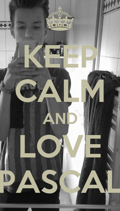 Poster: KEEP CALM AND LOVE PASCAL