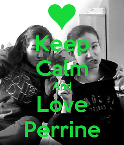Poster: Keep Calm And Love Perrine