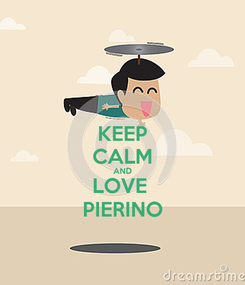 Poster: KEEP CALM AND LOVE  PIERINO