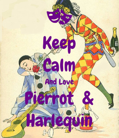 Poster: Keep Calm And Love Pierrot  & Harlequin