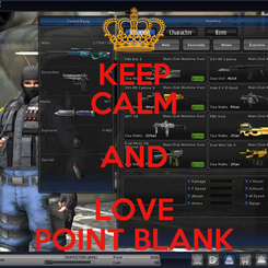 Poster: KEEP CALM AND LOVE POINT BLANK