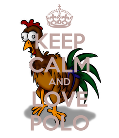 Poster: KEEP CALM AND LOVE POLO