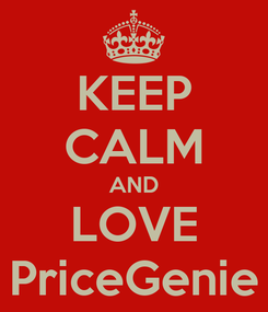 Poster: KEEP CALM AND LOVE PriceGenie