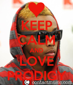 Poster: KEEP CALM AND LOVE PRODIGY