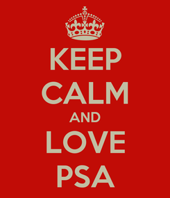 Poster: KEEP CALM AND LOVE PSA