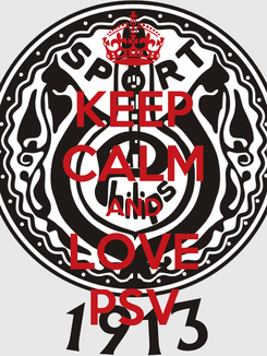 Poster: KEEP CALM AND LOVE PSV