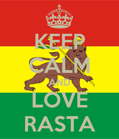 Poster: KEEP CALM AND LOVE RASTA