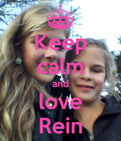 Poster: Keep calm and love Rein