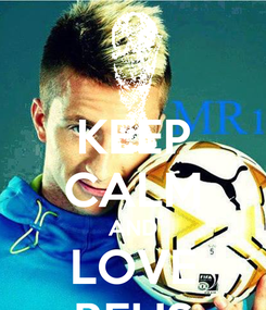 Poster: KEEP CALM AND LOVE REUS
