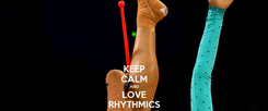 Poster: KEEP CALM AND LOVE RHYTHMICS