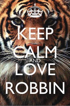 Poster: KEEP CALM AND LOVE ROBBIN