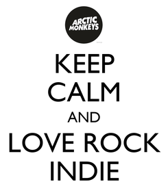 Poster: KEEP CALM AND LOVE ROCK INDIE