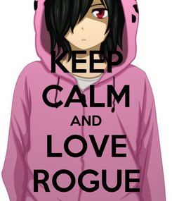 Poster: KEEP CALM AND LOVE ROGUE