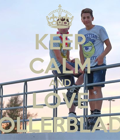 Poster: KEEP CALM AND LOVE ROLLERBLADE