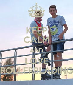 Poster: KEEP CALM AND LOVE ROLLERBLADING
