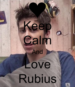 Poster: Keep Calm And Love Rubius