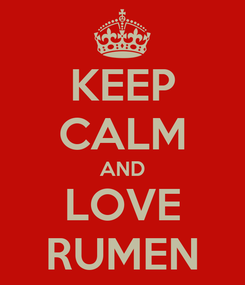 Poster: KEEP CALM AND LOVE RUMEN
