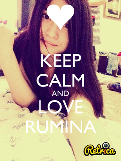 Poster: KEEP CALM AND LOVE RUMINA