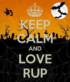 Poster: KEEP CALM AND LOVE RUP
