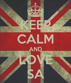Poster: KEEP CALM AND LOVE SA
