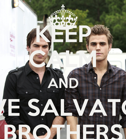 Poster: KEEP CALM AND LOVE SALVATORE BROTHERS