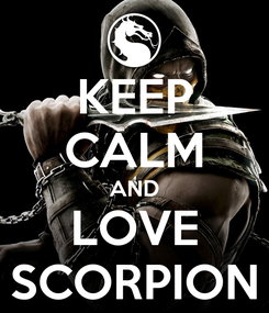 Poster: KEEP CALM AND LOVE SCORPION