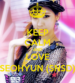 Poster: KEEP CALM AND LOVE SEOHYUN (SNSD)
