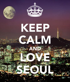 Poster: KEEP CALM AND LOVE SEOUL