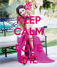 Poster: KEEP CALM AND LOVE SHE
