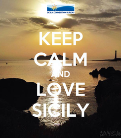 Poster: KEEP CALM AND LOVE SICILY