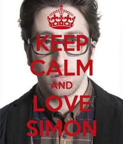 Poster: KEEP CALM AND LOVE SIMON