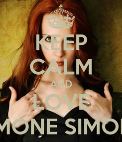 Poster: KEEP CALM AND LOVE SIMONE SIMONS