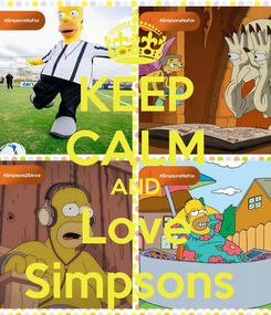 Poster: KEEP CALM AND Love Simpsons