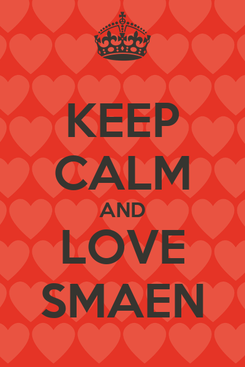 Poster: KEEP CALM AND LOVE SMAEN
