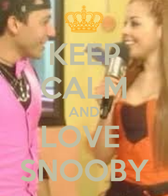 Poster: KEEP CALM AND LOVE  SNOOBY