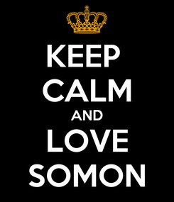 Poster: KEEP  CALM AND LOVE SOMON