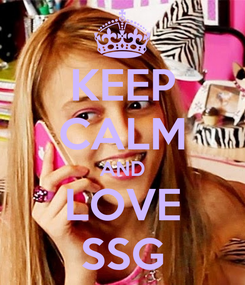 Poster: KEEP CALM AND LOVE SSG
