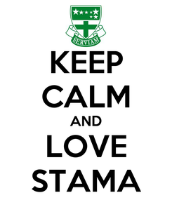 Poster: KEEP CALM AND LOVE STAMA