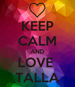 Poster: KEEP CALM AND LOVE  TALLA