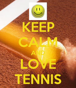 Poster: KEEP CALM AND LOVE TENNIS